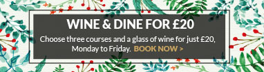 Wine and Dine for £20